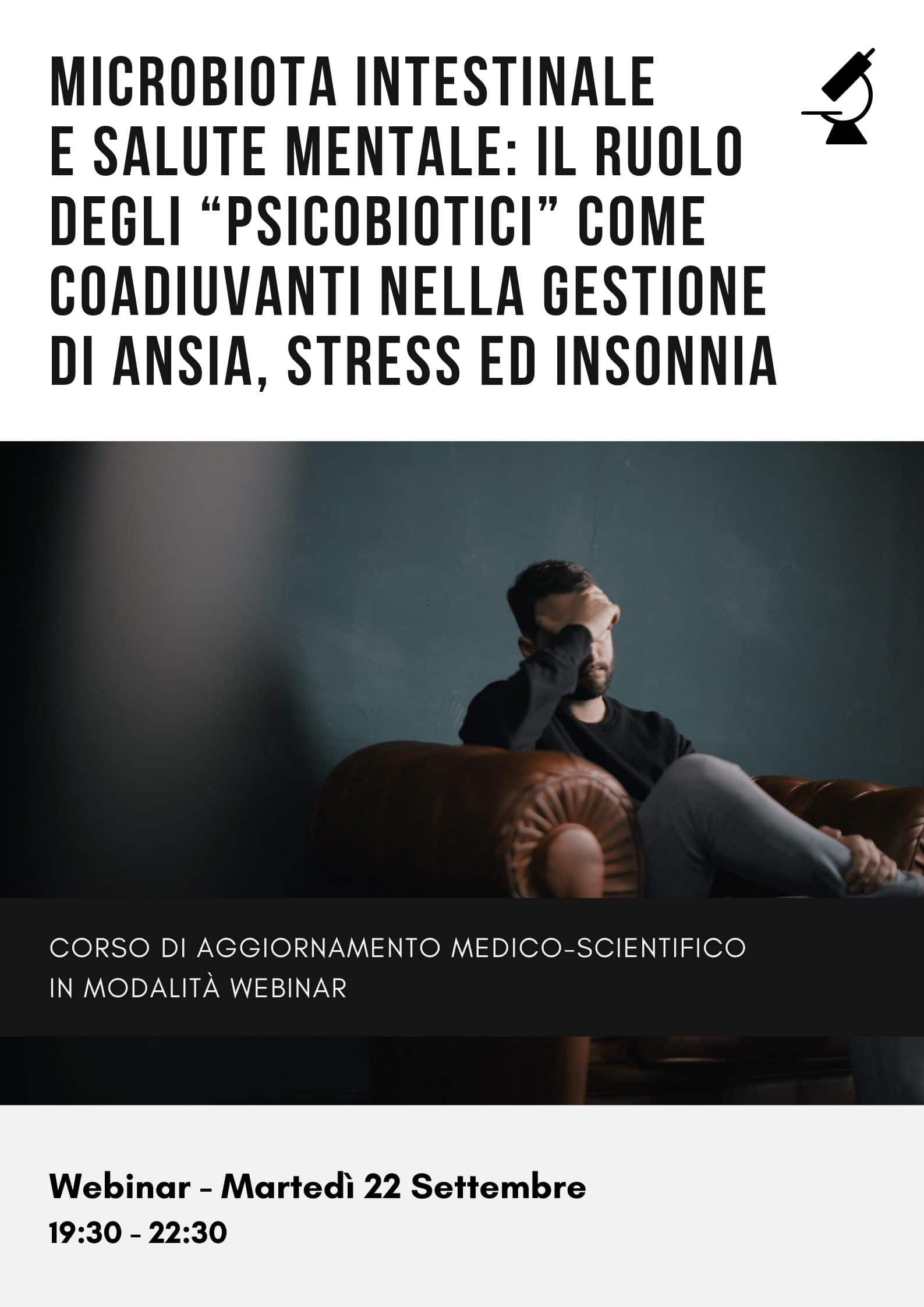 """Microbiota intestinale e salute mentale: il ruolo degli """"psicobiotici"""" come coadiuvanti nella gestione di ansia, stress ed insonnia"""
