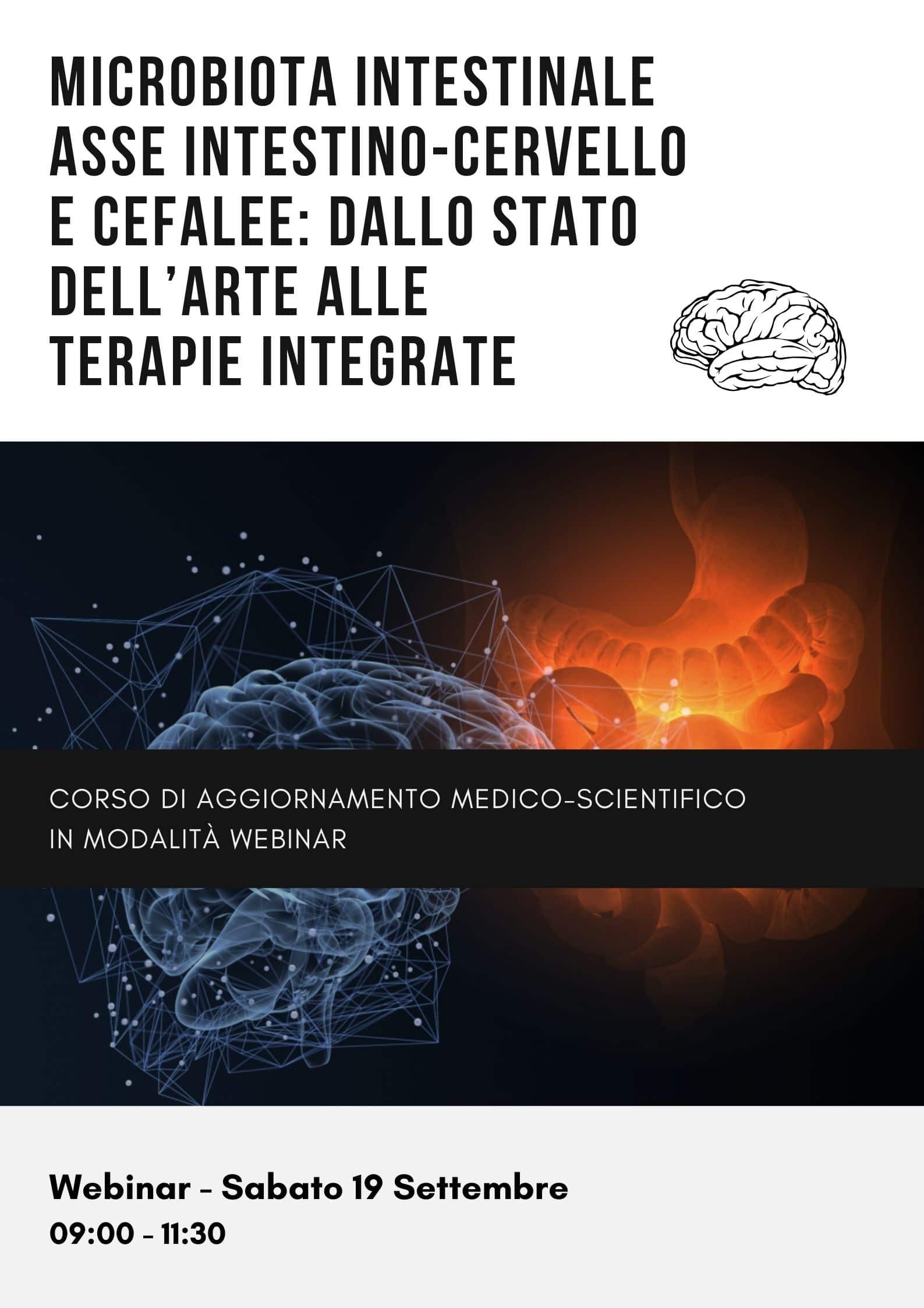 Microbiota intestinale asse intestino-cervello e cefalee: dallo stato dell'arte alle terapie integrate
