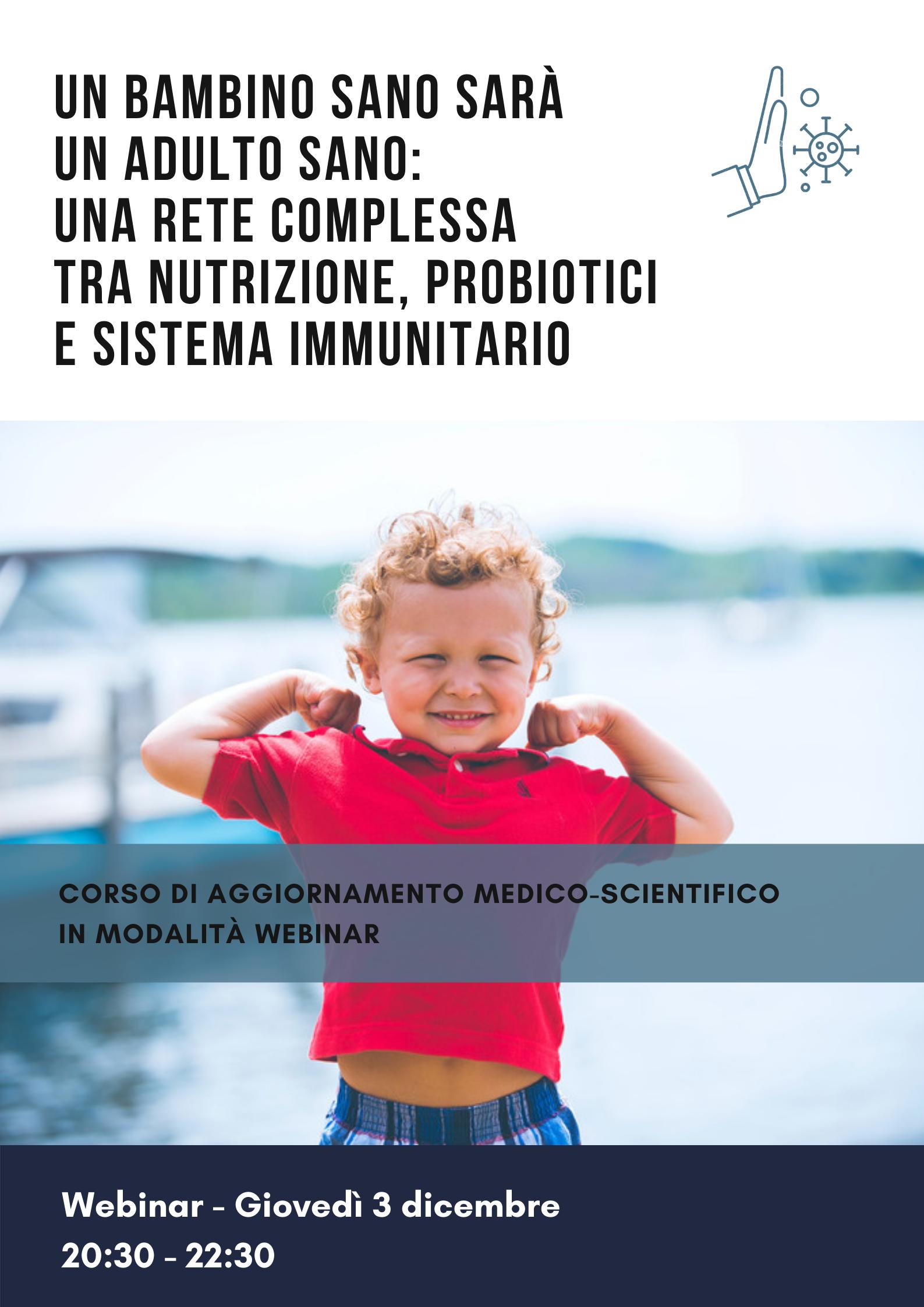 Un bambino sano sarà un adulto sano: una rete complessa tra nutrizione, probiotici e sistema immunitario 2