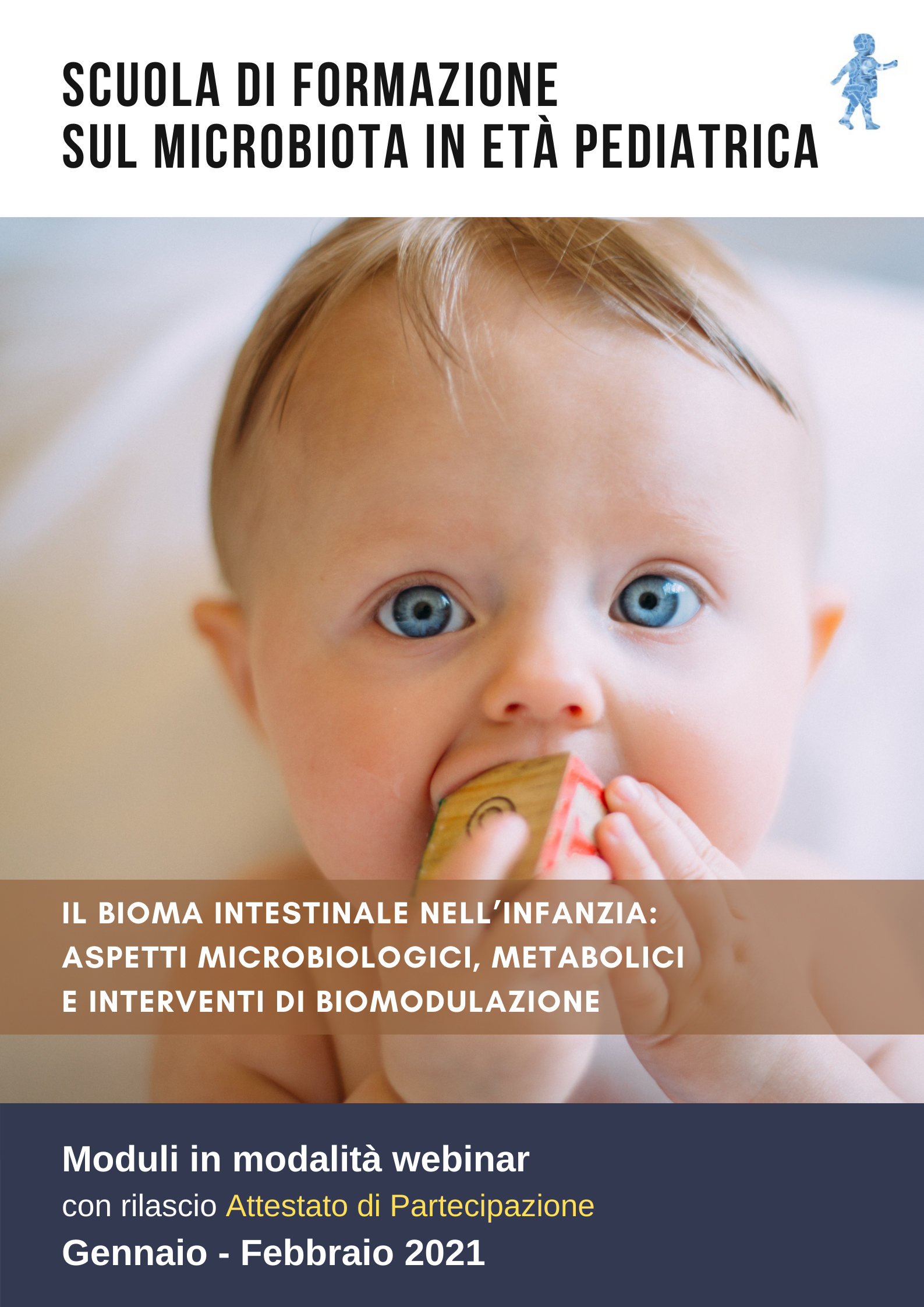 Il bioma intestinale nell' infanzia: aspetti microbiologici, metabolici e interventi di biomodulazione