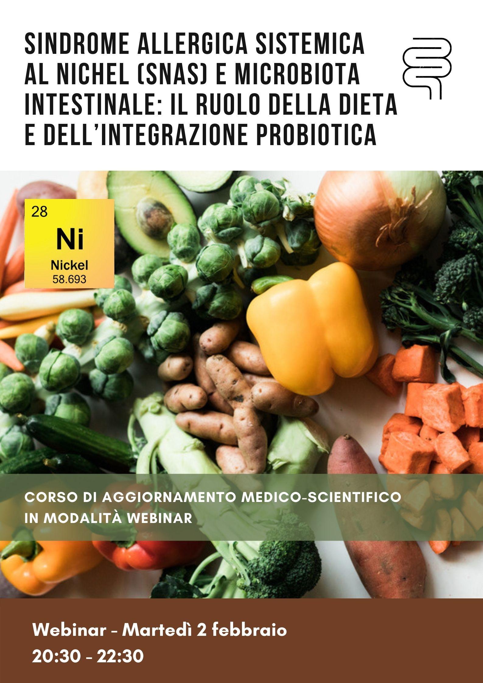 Sindrome allergica sistemica al Nichel (SNAS) e microbiota intestinale: il ruolo della dieta e dell'integrazione probiotica