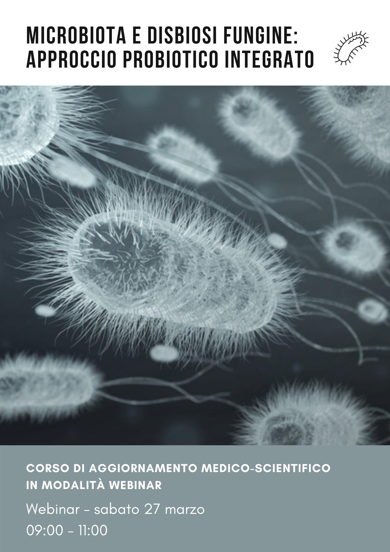 Microbiota e disbiosi fungine: approccio probiotico integrato