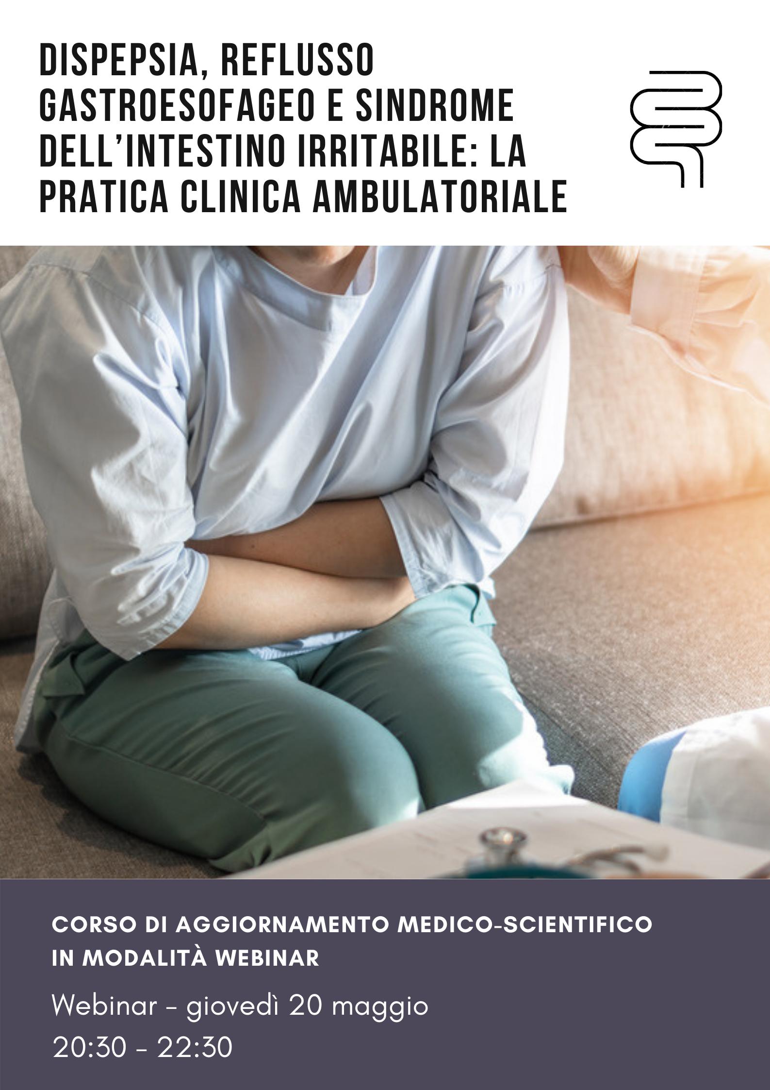 Dispepsia, reflusso gastroesofageo e sindrome dell'intestino irritabile: la pratica clinica ambulatoriale